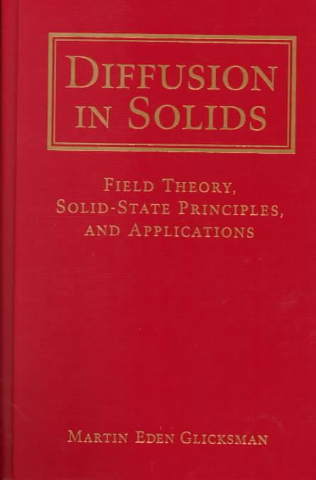 Diffusion in Solids By Glicksman, Martin Eden
