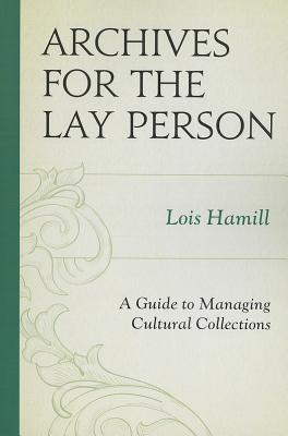 Archives for the Lay Person By Hamill, Lois
